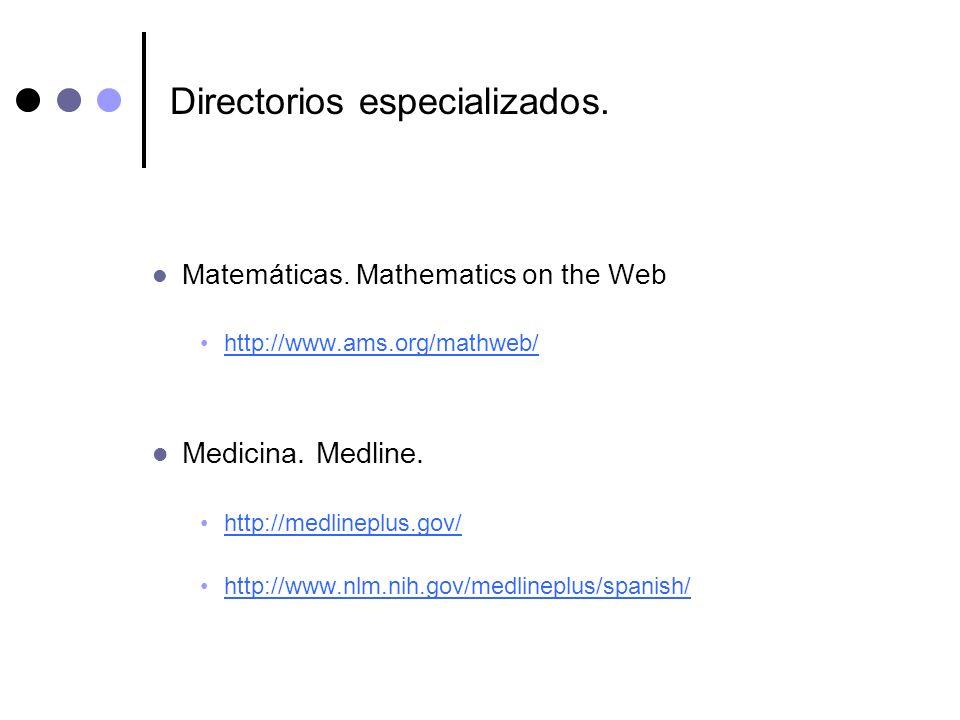 Directorios especializados.