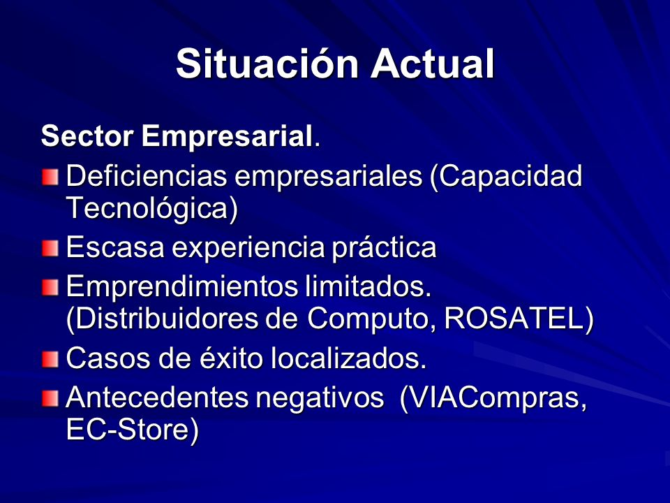 Situación Actual Sector Empresarial.