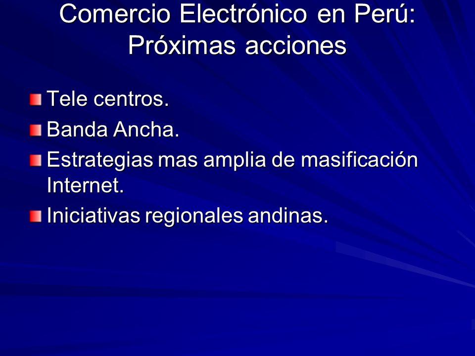 Comercio Electrónico en Perú: Próximas acciones