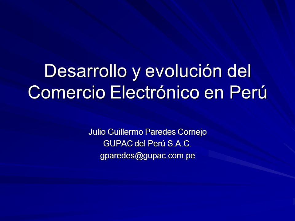 Desarrollo y evolución del Comercio Electrónico en Perú