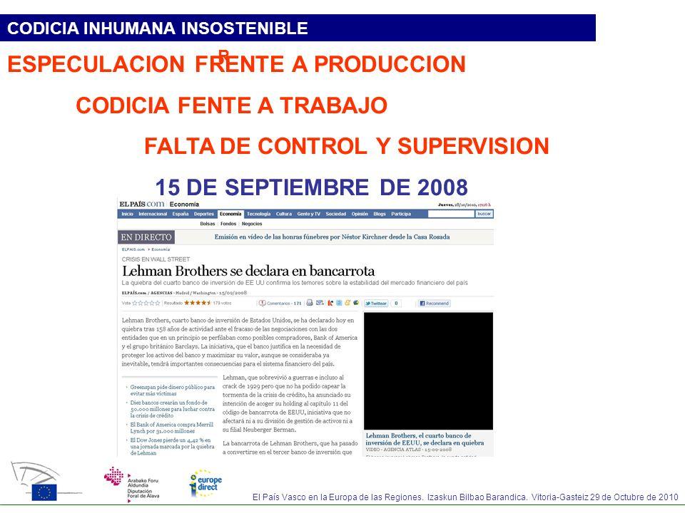 ESPECULACION FRENTE A PRODUCCION CODICIA FENTE A TRABAJO