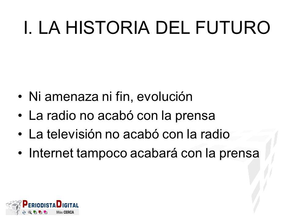 I. LA HISTORIA DEL FUTURO