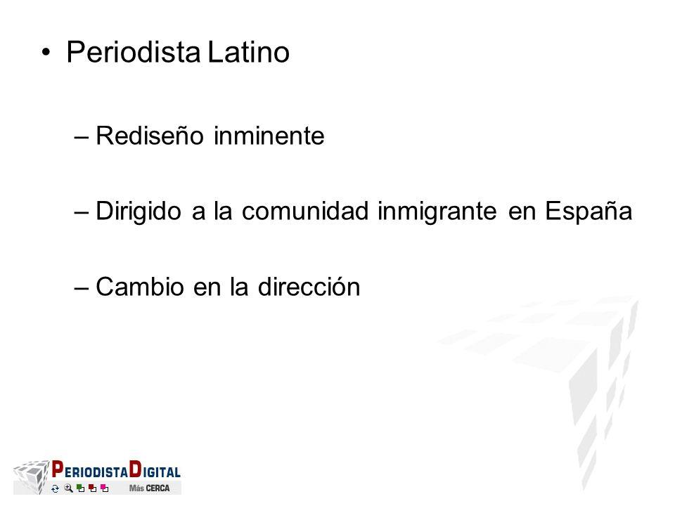 Periodista Latino Rediseño inminente