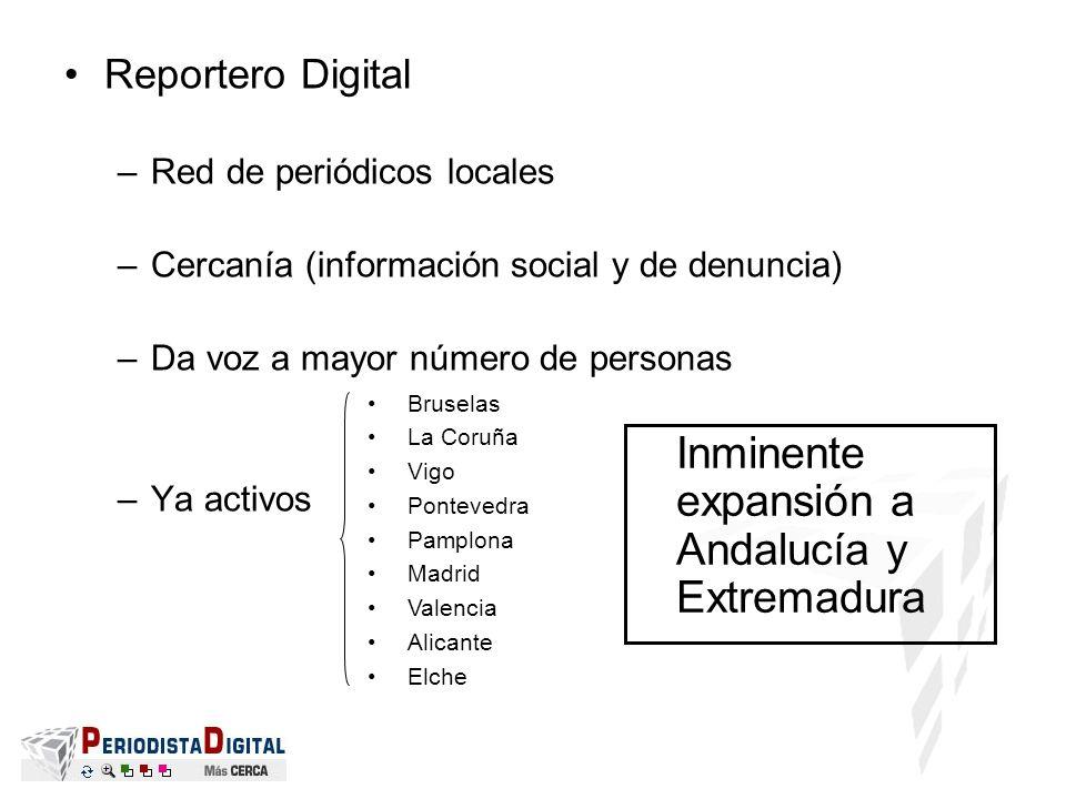 Inminente expansión a Andalucía y Extremadura