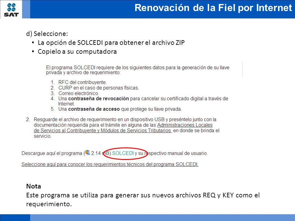 d) Seleccione: La opción de SOLCEDI para obtener el archivo ZIP. Copielo a su computadora. Nota.