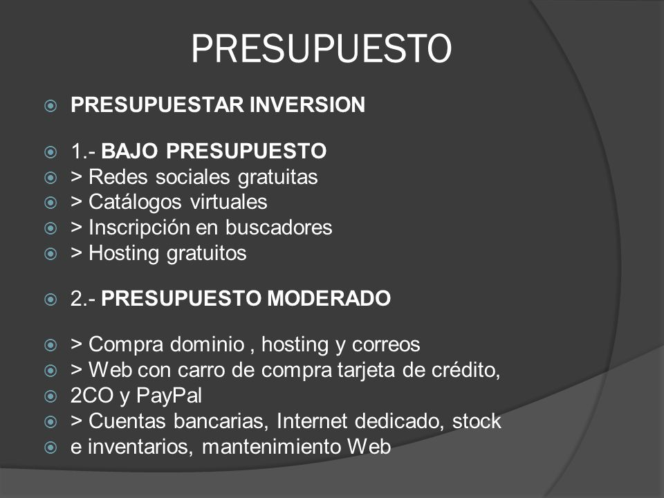 PRESUPUESTO PRESUPUESTAR INVERSION 1.- BAJO PRESUPUESTO