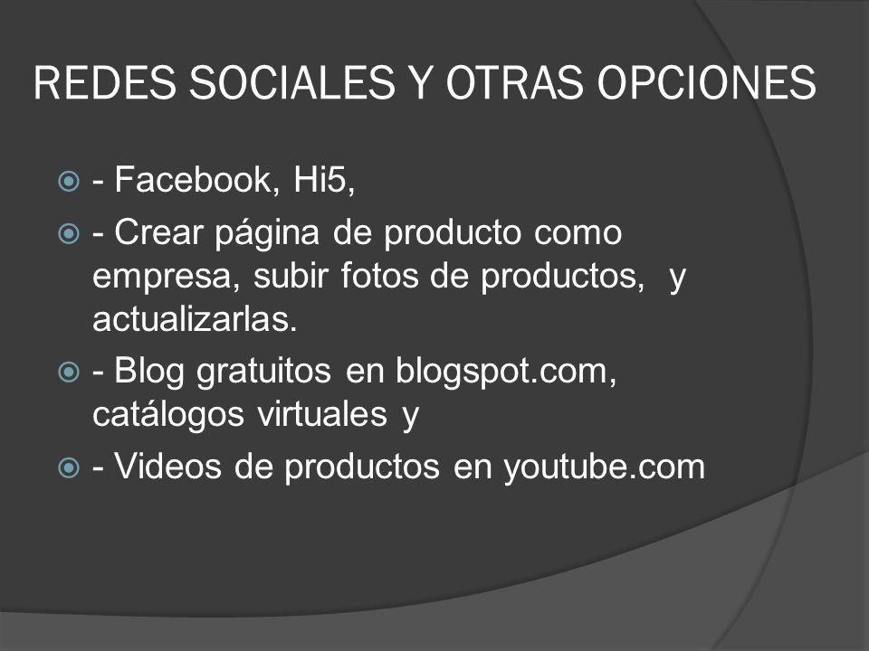 REDES SOCIALES Y OTRAS OPCIONES