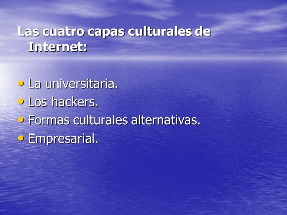 Las cuatro capas culturales de Internet: