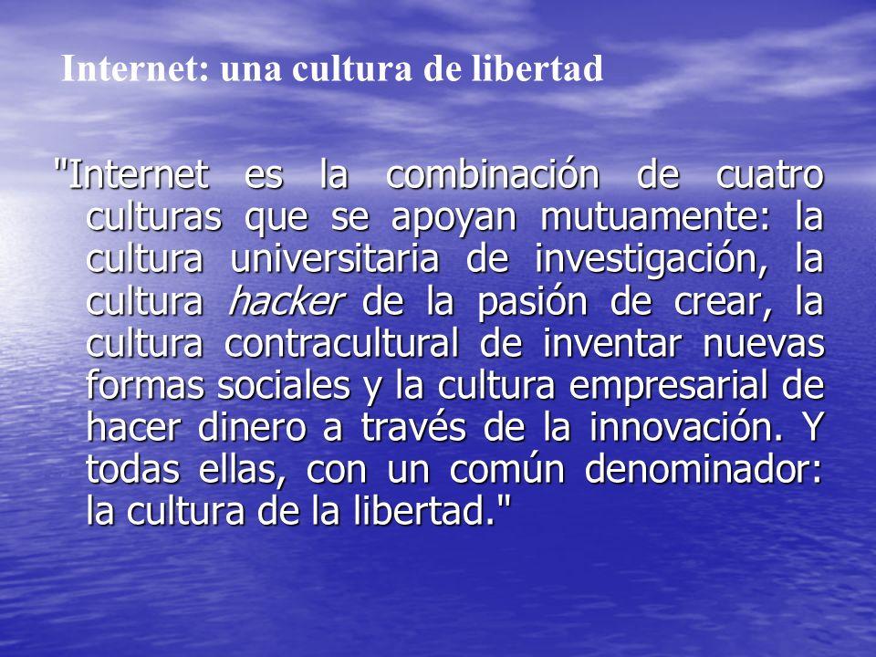 Internet: una cultura de libertad