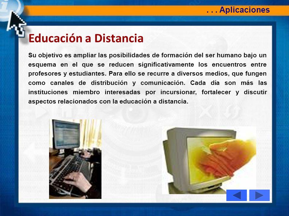 Educación a Distancia . . . Aplicaciones