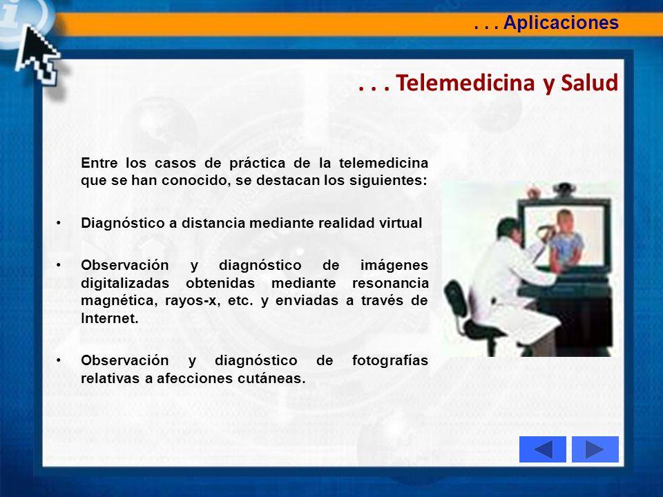 . . . Telemedicina y Salud . . . Aplicaciones