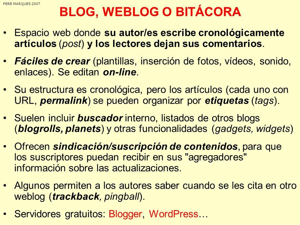PERE MARQUES 2007 BLOG, WEBLOG O BITÁCORA.