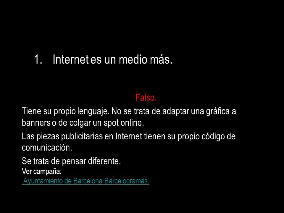 Internet es un medio más.