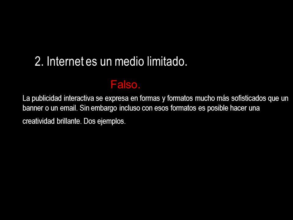 2. Internet es un medio limitado.