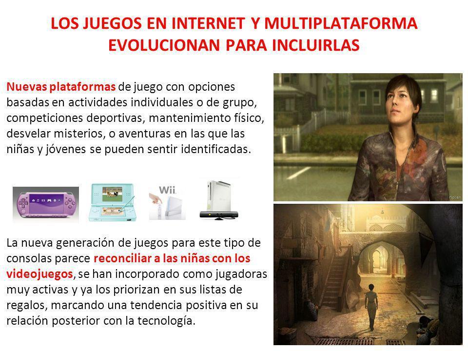 LOS JUEGOS EN INTERNET Y MULTIPLATAFORMA EVOLUCIONAN PARA INCLUIRLAS