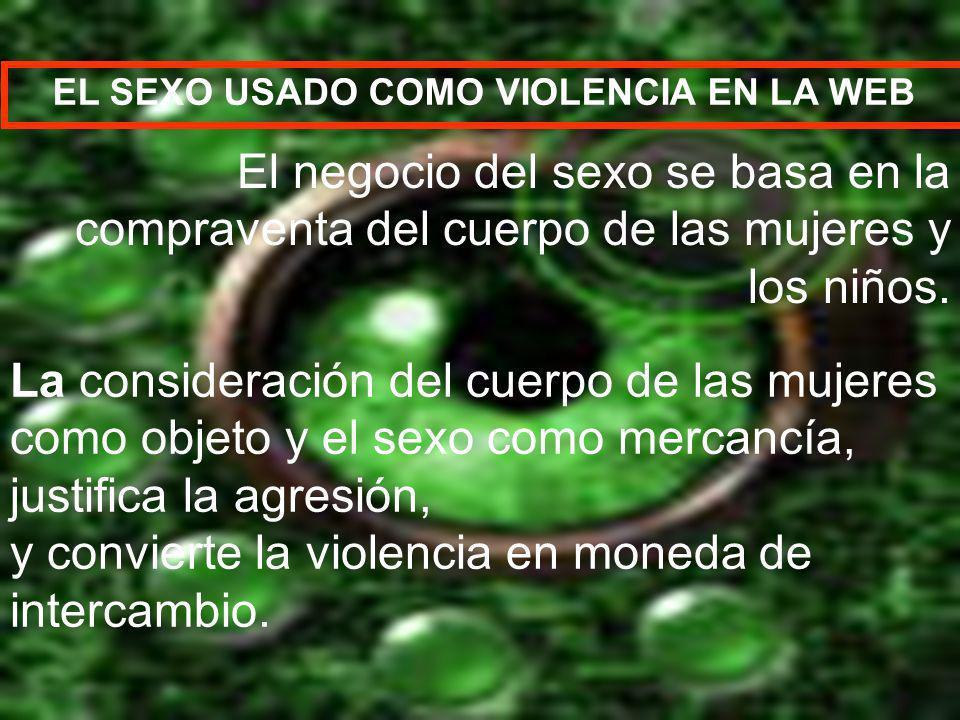 EL SEXO USADO COMO VIOLENCIA EN LA WEB