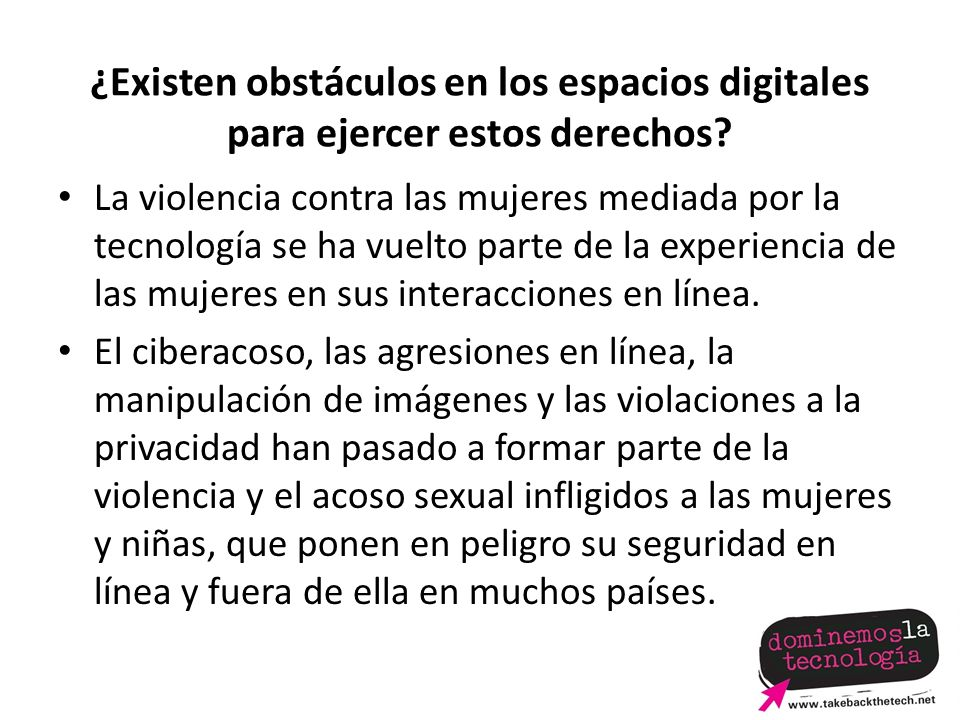 ¿Existen obstáculos en los espacios digitales para ejercer estos derechos