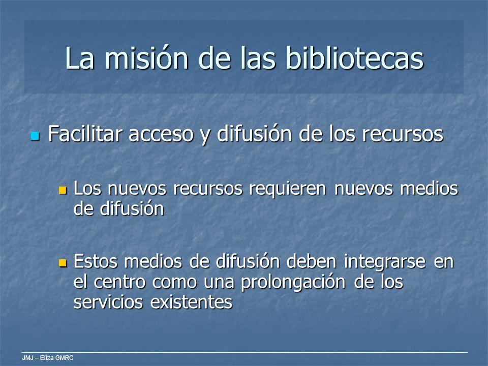 La misión de las bibliotecas