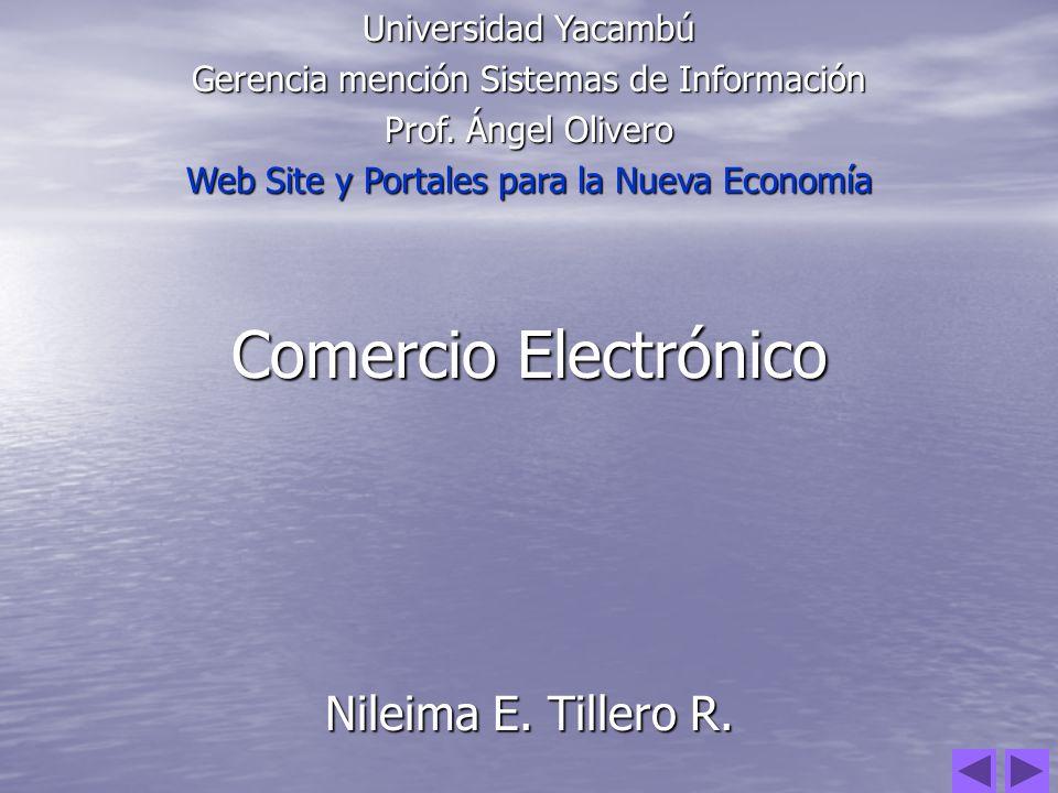 Comercio Electrónico Nileima E. Tillero R. Universidad Yacambú