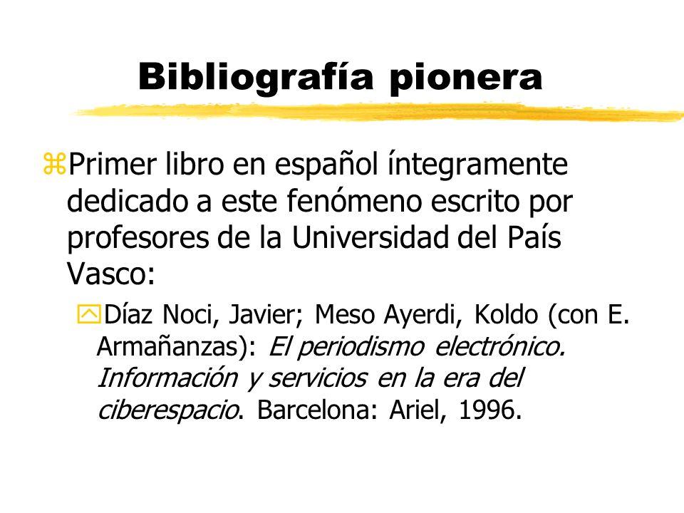 Bibliografía pionera Primer libro en español íntegramente dedicado a este fenómeno escrito por profesores de la Universidad del País Vasco: