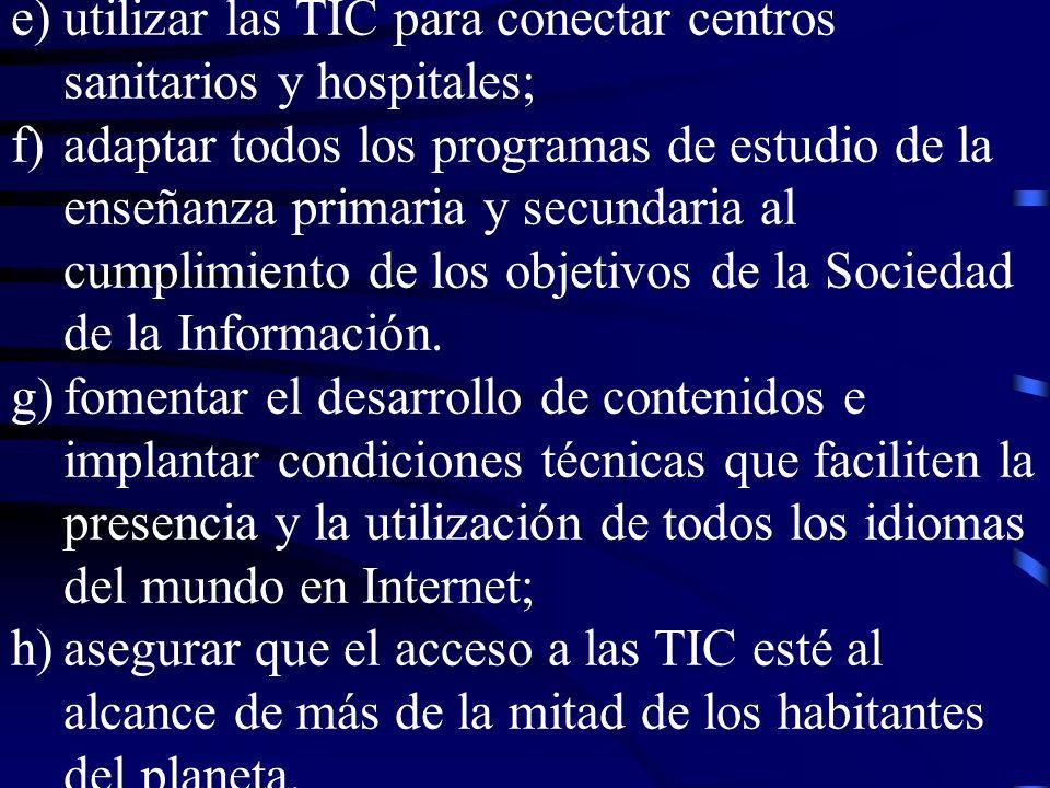 utilizar las TIC para conectar centros sanitarios y hospitales;