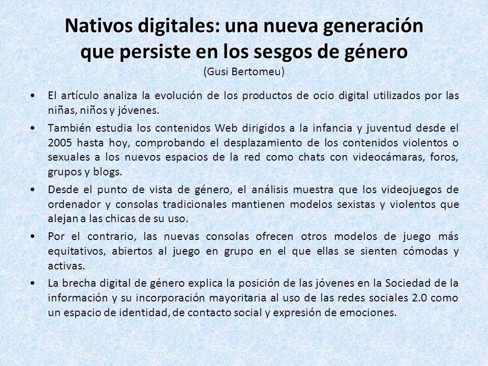 Nativos digitales: una nueva generación que persiste en los sesgos de género (Gusi Bertomeu)