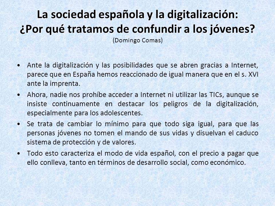 La sociedad española y la digitalización: ¿Por qué tratamos de confundir a los jóvenes (Domingo Comas)