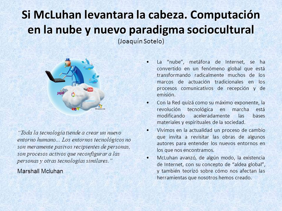 Si McLuhan levantara la cabeza