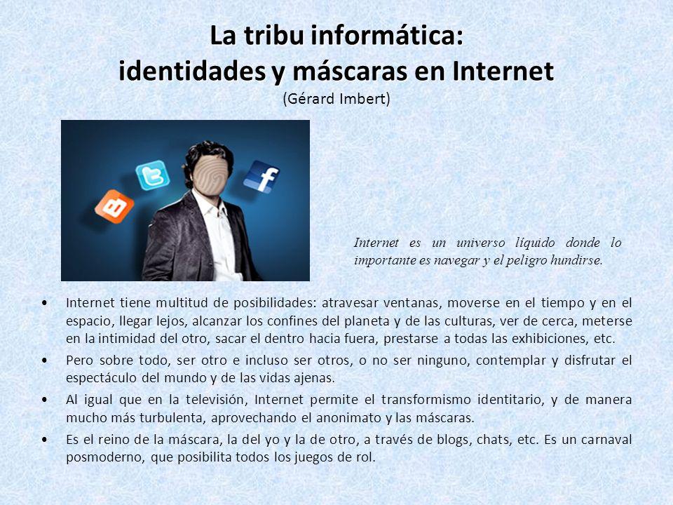 La tribu informática: identidades y máscaras en Internet (Gérard Imbert)