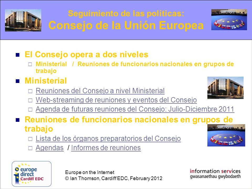 Seguimiento de las políticas: Consejo de la Unión Europea