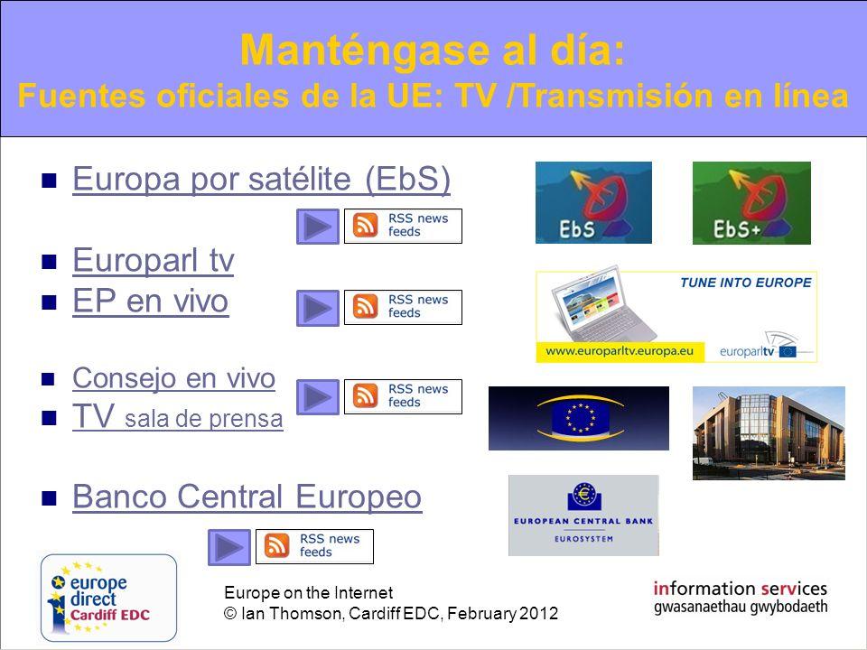 Fuentes oficiales de la UE: TV /Transmisión en línea