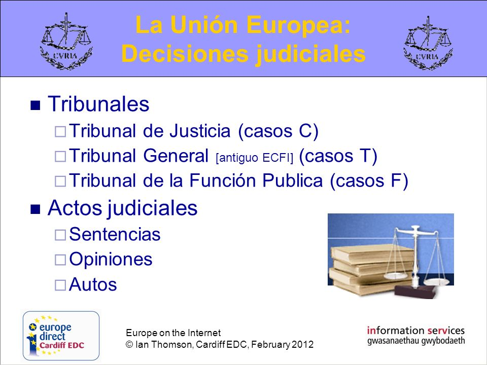 La Unión Europea: Decisiones judiciales