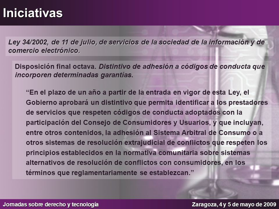 Iniciativas Ley 34/2002, de 11 de julio, de servicios de la sociedad de la información y de comercio electrónico.