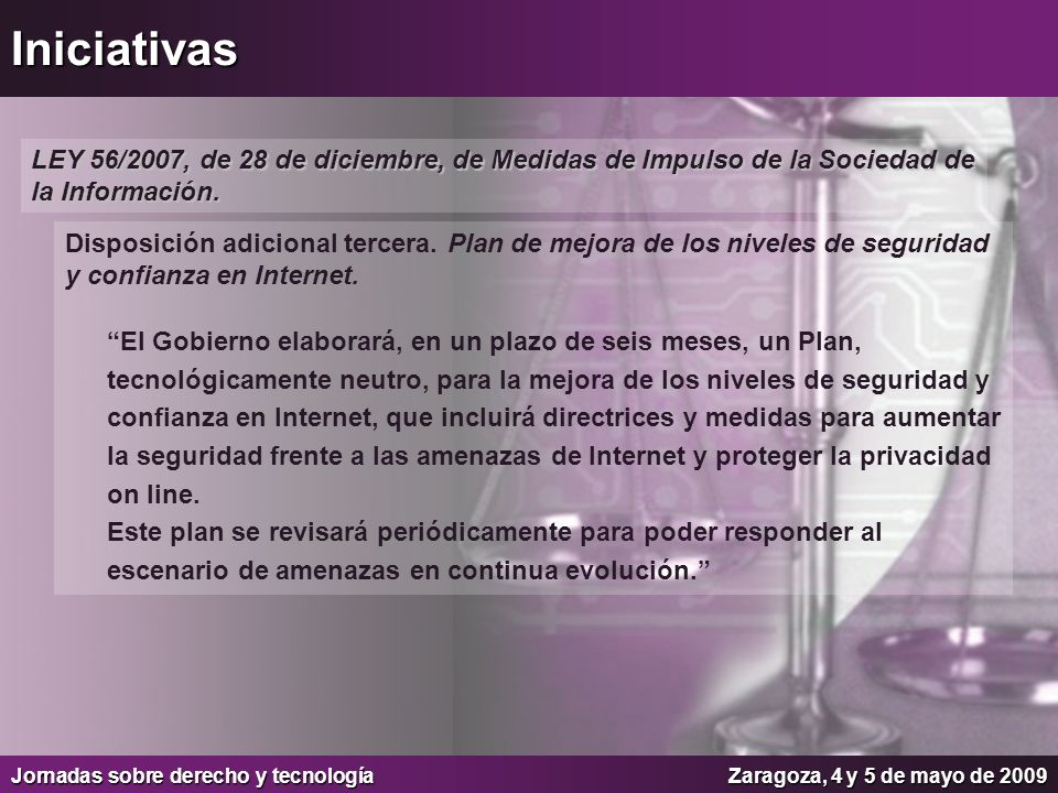 Iniciativas LEY 56/2007, de 28 de diciembre, de Medidas de Impulso de la Sociedad de la Información.