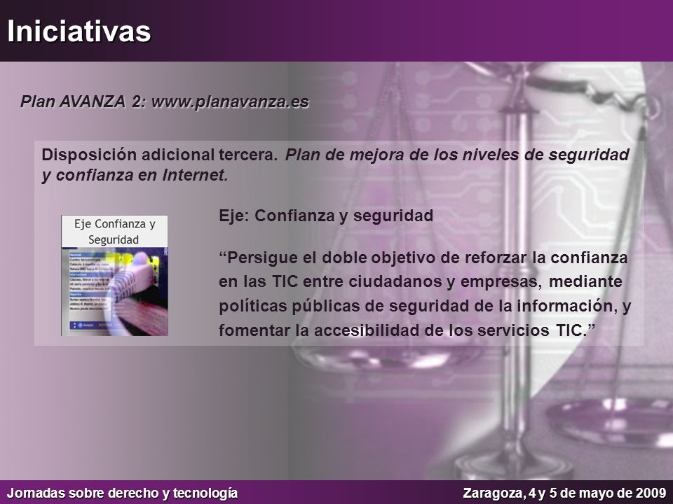 Iniciativas Plan AVANZA 2: www.planavanza.es