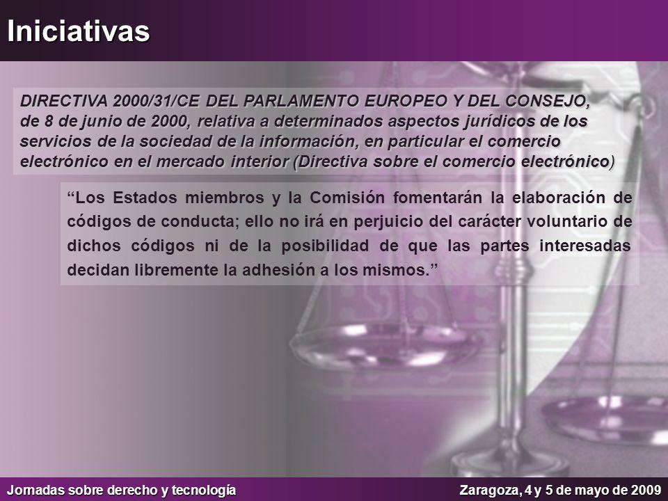 Iniciativas DIRECTIVA 2000/31/CE DEL PARLAMENTO EUROPEO Y DEL CONSEJO,