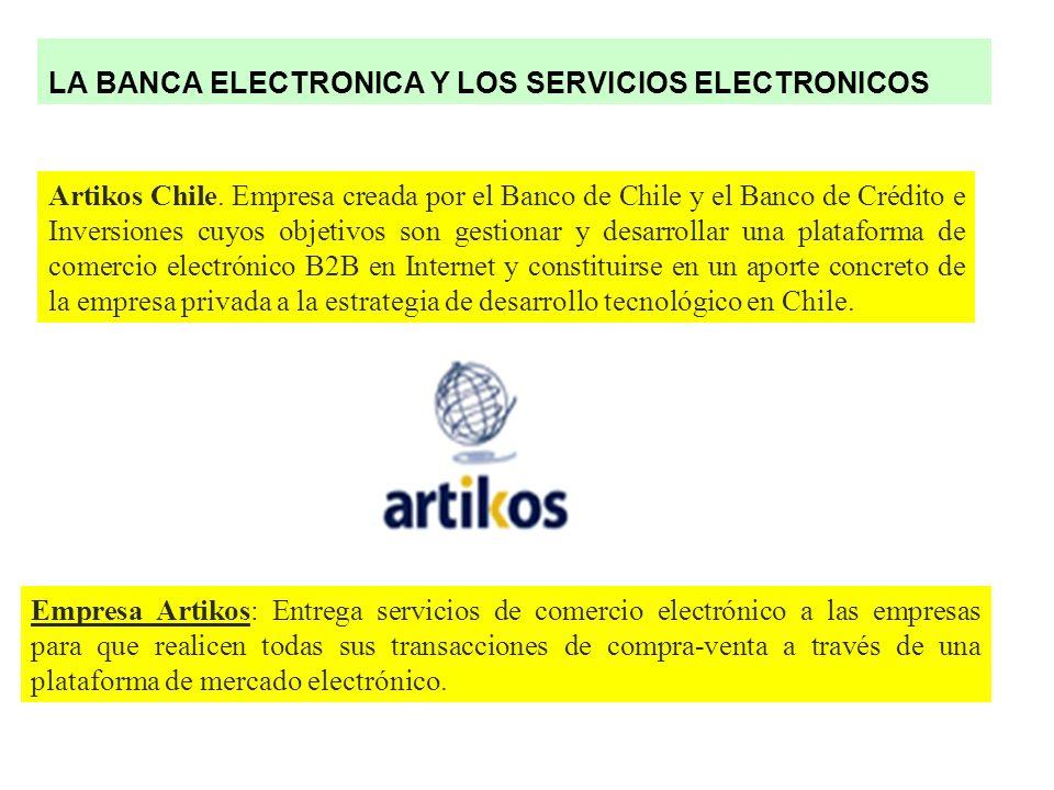 LA BANCA ELECTRONICA Y LOS SERVICIOS ELECTRONICOS