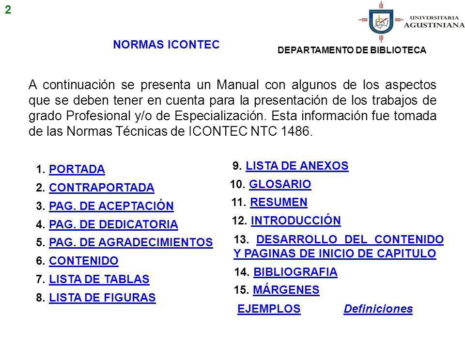 2 NORMAS ICONTEC. DEPARTAMENTO DE BIBLIOTECA.