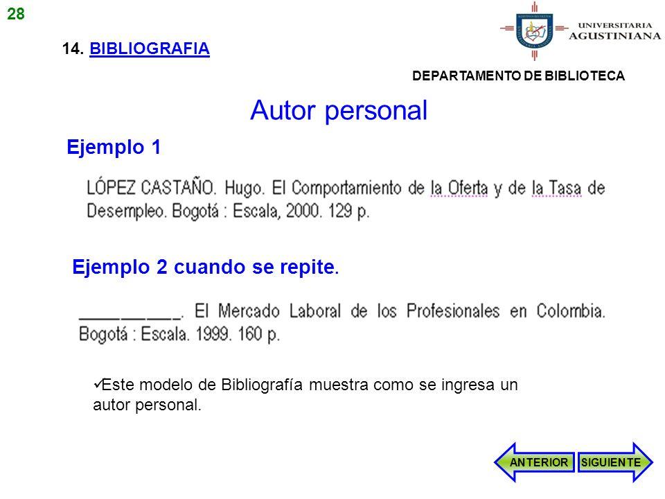 Autor personal Ejemplo 1 Ejemplo 2 cuando se repite. 28