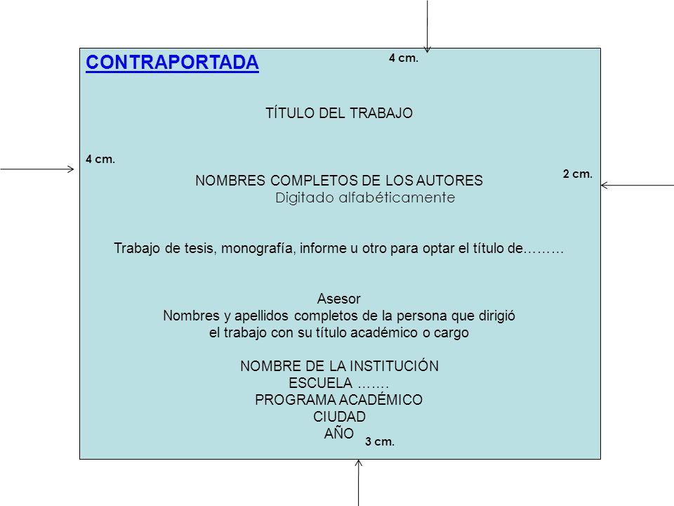 CONTRAPORTADA TÍTULO DEL TRABAJO NOMBRES COMPLETOS DE LOS AUTORES