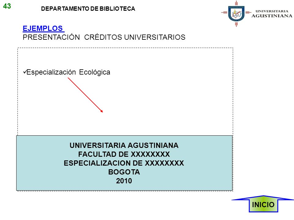 UNIVERSITARIA AGUSTINIANA ESPECIALIZACION DE XXXXXXXX