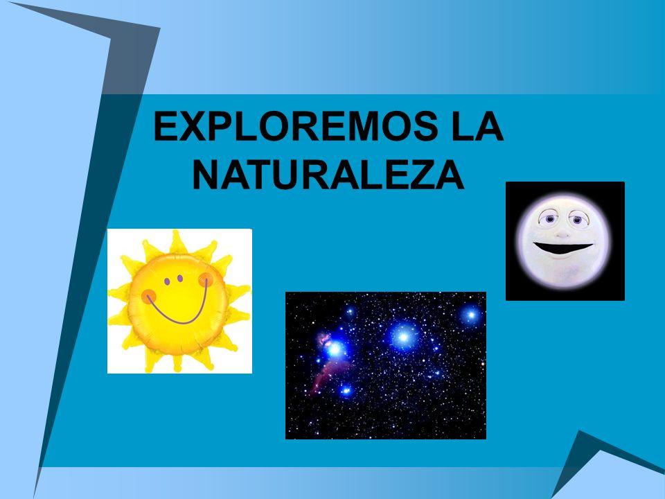 EXPLOREMOS LA NATURALEZA