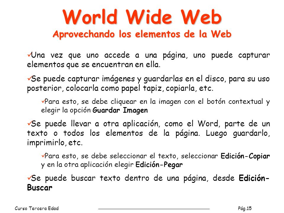 World Wide Web Aprovechando los elementos de la Web