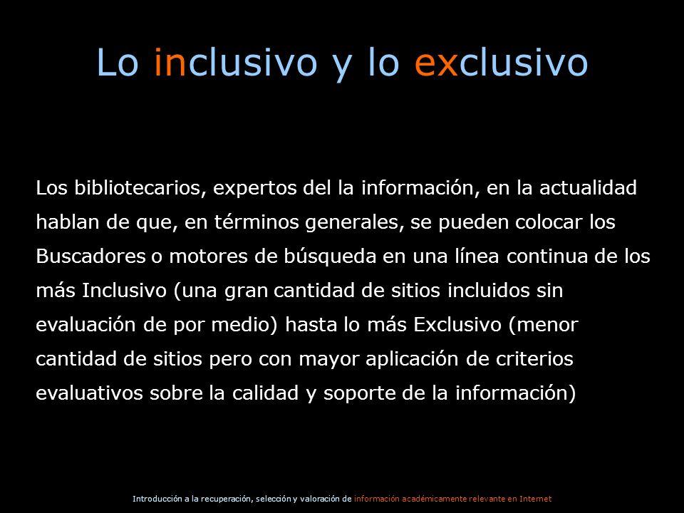 Lo inclusivo y lo exclusivo