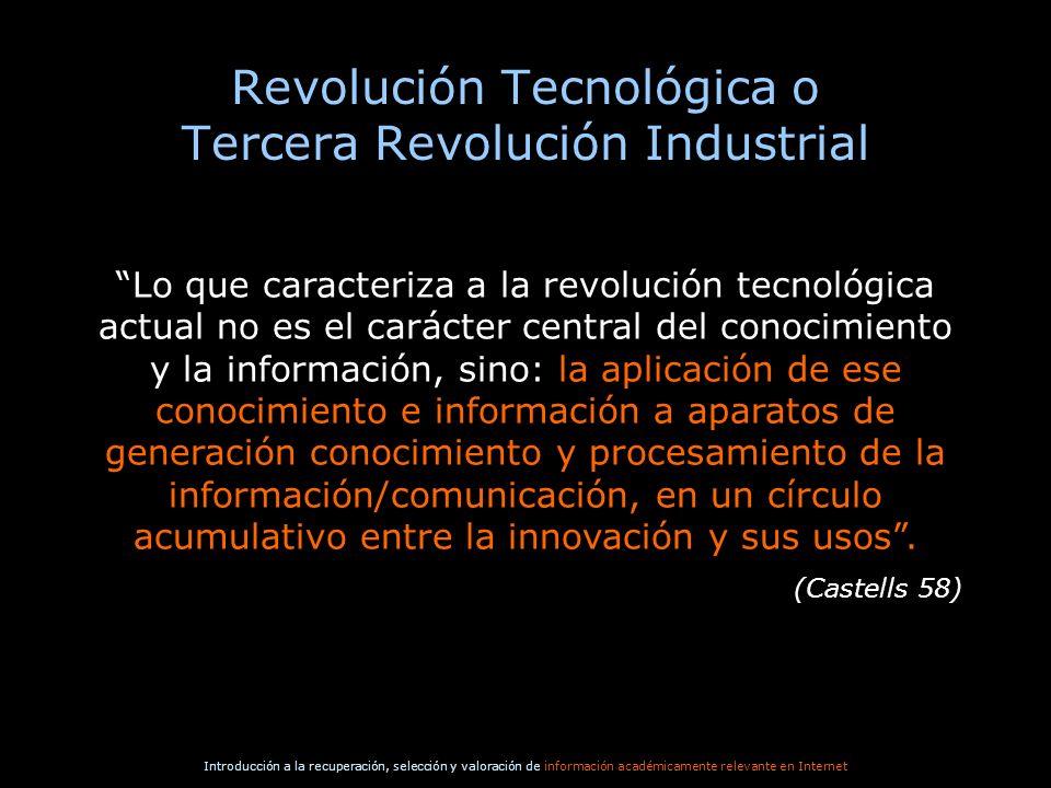 Revolución Tecnológica o Tercera Revolución Industrial
