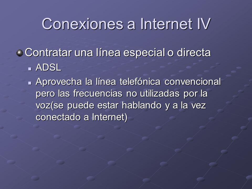 Conexiones a Internet IV
