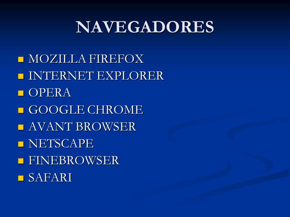 NAVEGADORES MOZILLA FIREFOX INTERNET EXPLORER OPERA GOOGLE CHROME