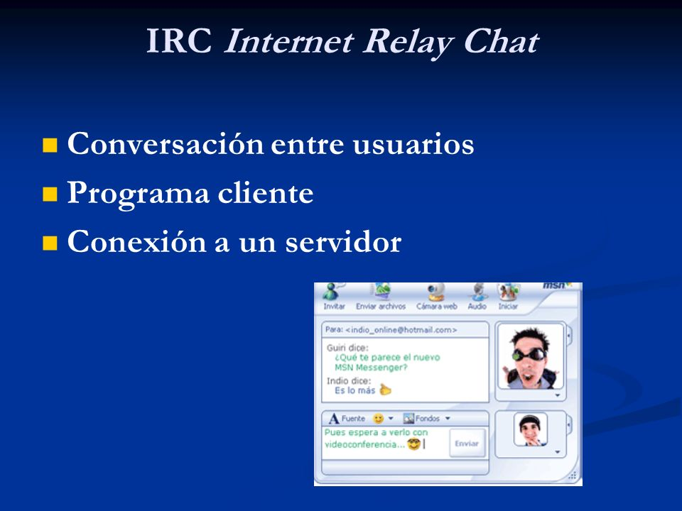 IRC Internet Relay Chat