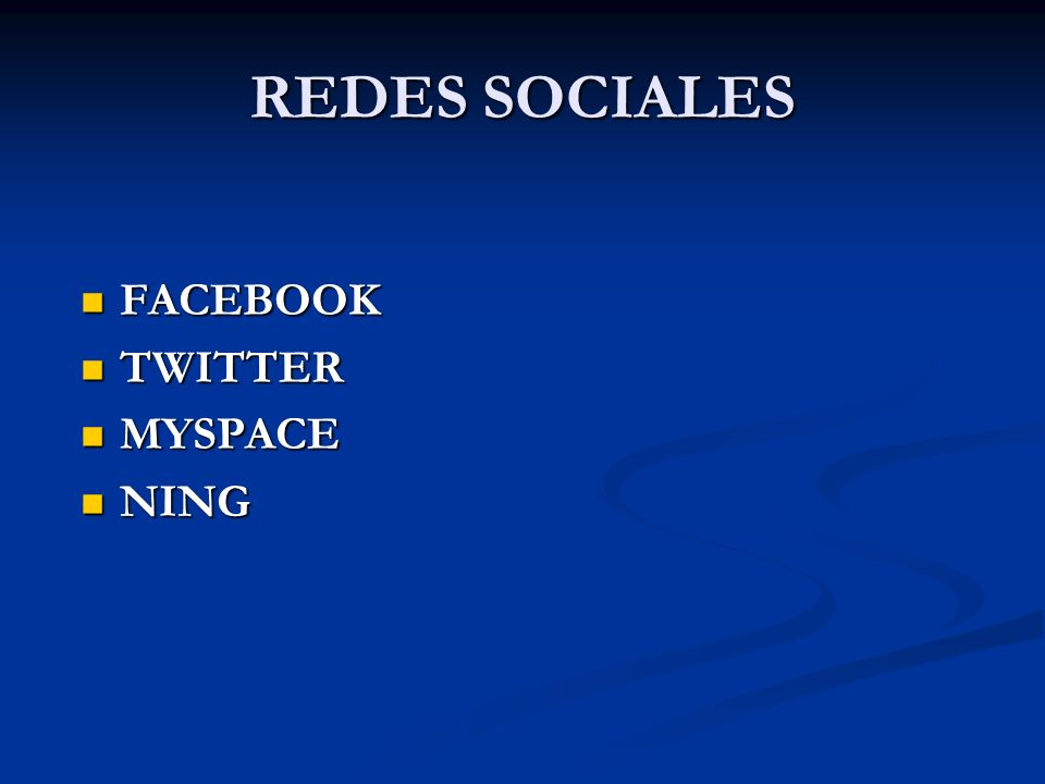 REDES SOCIALES FACEBOOK TWITTER MYSPACE NING