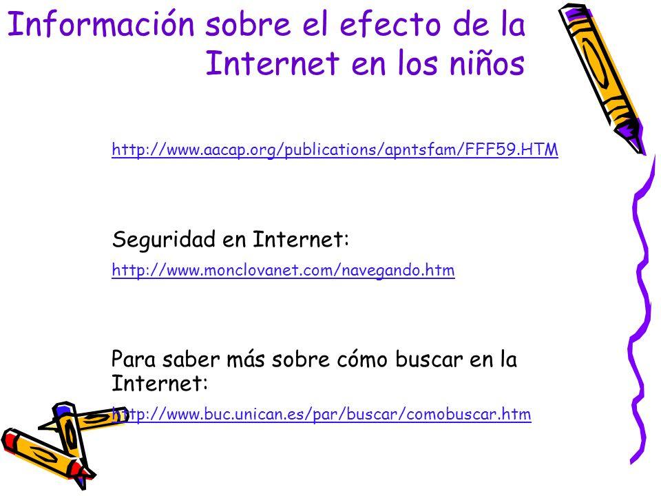 Información sobre el efecto de la Internet en los niños